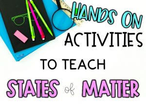 Hands on activities to teach states of matter