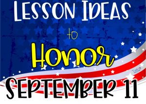 lessons to honor september 11